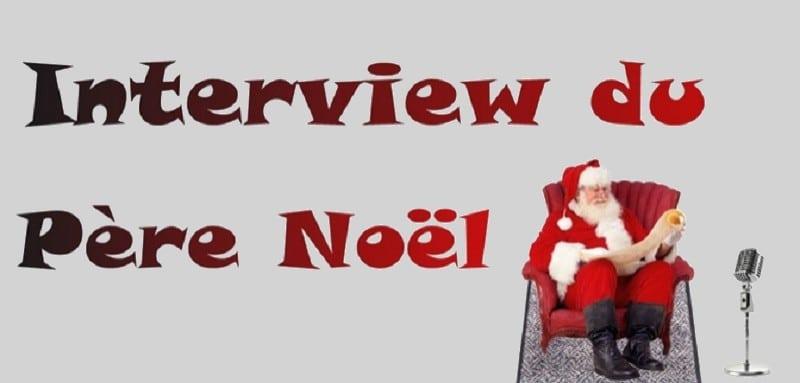 Interview exclusive du Père Noël