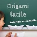 Origami facile : tutoriels et conseils pour bien démarrer