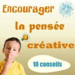 comment encourager la pensée créative