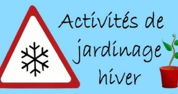 Activités de jardinage pour l'hiver