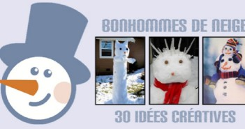 Bonhomme de neige : 30 idées créatives