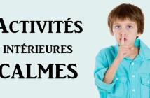 activités intérieures calmes