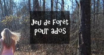Jeu de forêt pour ados