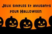 jeux faciles et amusants pour Halloween