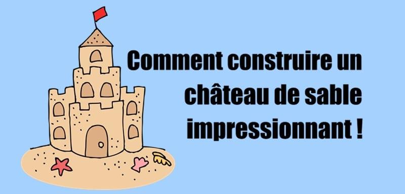 Comment construire un ch teau de sable impressionnant - Comment compacter du sable ...