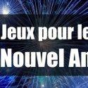 Jeux Nouvel An : 10 jeux pour fêter la nouvelle année !