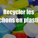 Recycler les bouchons en plastique avec des idées créatives