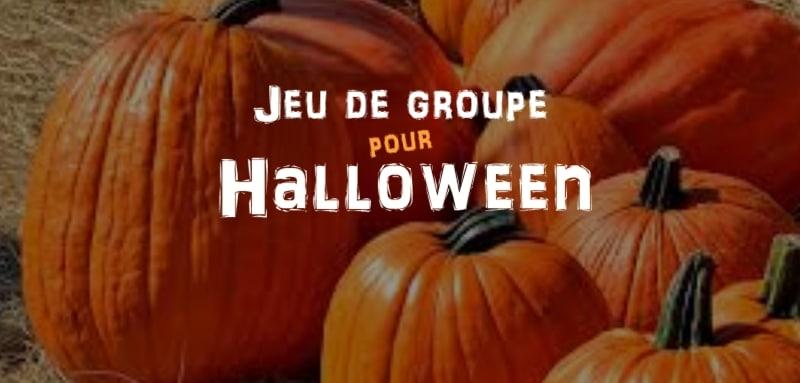 jeu de groupe pour halloween
