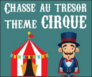 chasse au trésor cirque
